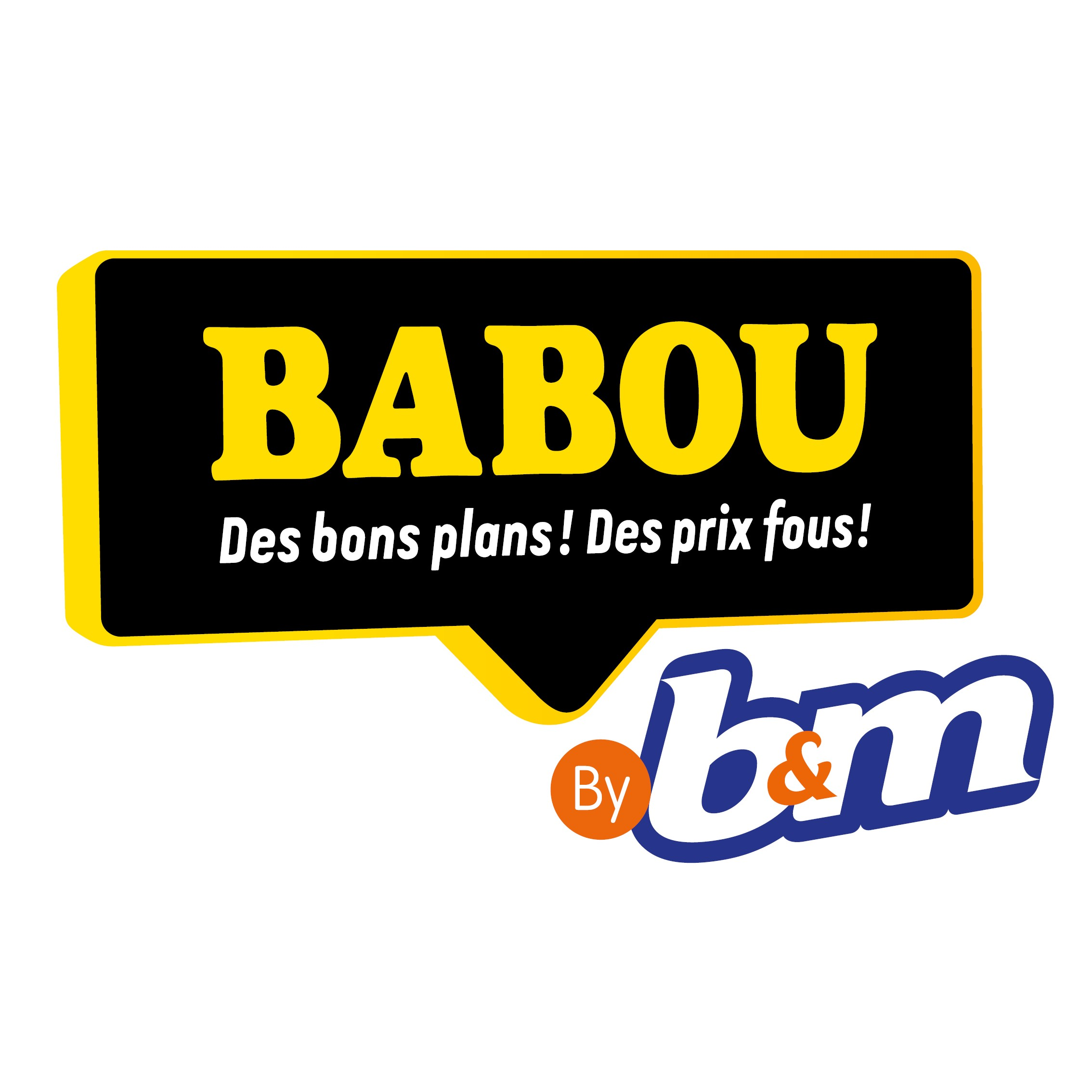 BABOU B&M GROUP OUVRIR MAGASIN PRIX DISCOUNT